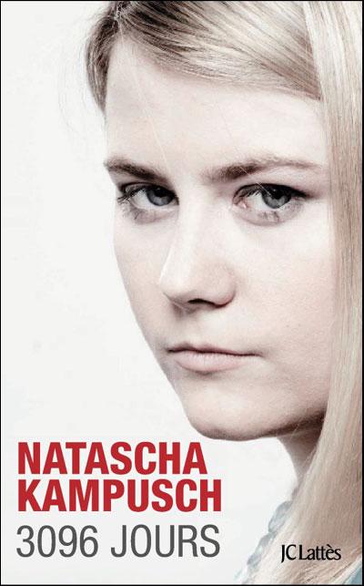 Histoire Vraie Natascha Kampusch 3096 Jours Ecrire Un
